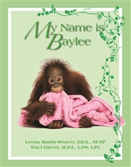 My name is Baylee cover image