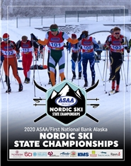 2020 ASAA/First National Bank Alaska Nordic Ski State Championship Program cover image