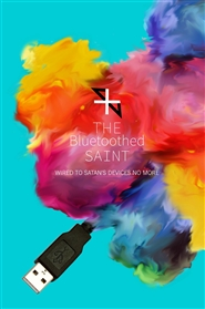 The Bluetoothed Saint cover image