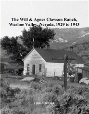 The Will & Agnes Clawson Ranch, Washoe Valley, Nevada, 1929 to 1943 cover image