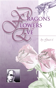 Dragons and Flowers for Je ... cover image