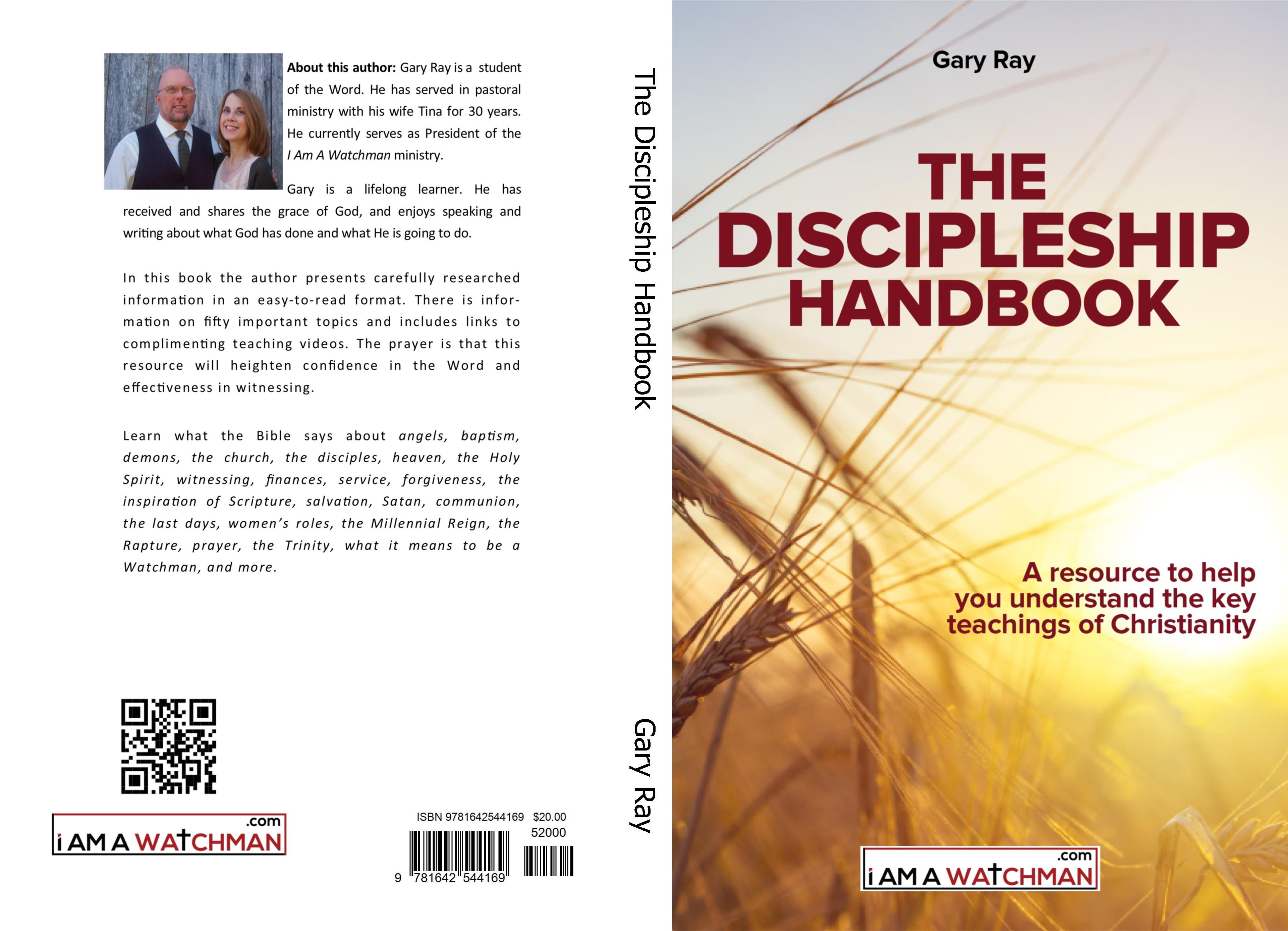 The Discipleship Handbook by Gary Ray : $20 00