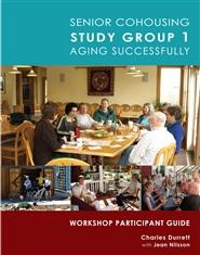 Senior Cohousing Study Group 1 Aging Successfully: Workshop Participant Guide cover image