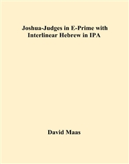 Joshua-Judges in E-Prime with Interlinear Hebrew in IPA cover image