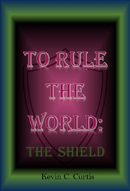 To Rule The World The shield cover image
