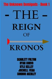 The Reign of Kronos - The Unknown Demigods cover image