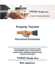 PHASE Family Loan -- Property Transfer Document Examples ~ cover image