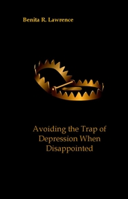 Avoiding Depression When Disappointed  cover image