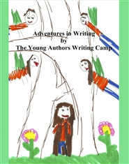 Adventures in Writing by The Young Authors Writing Camp cover image
