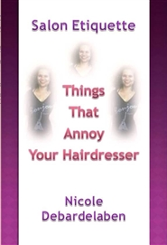 Salon Etiquette: Things That Annoy Your Hairdresser cover image