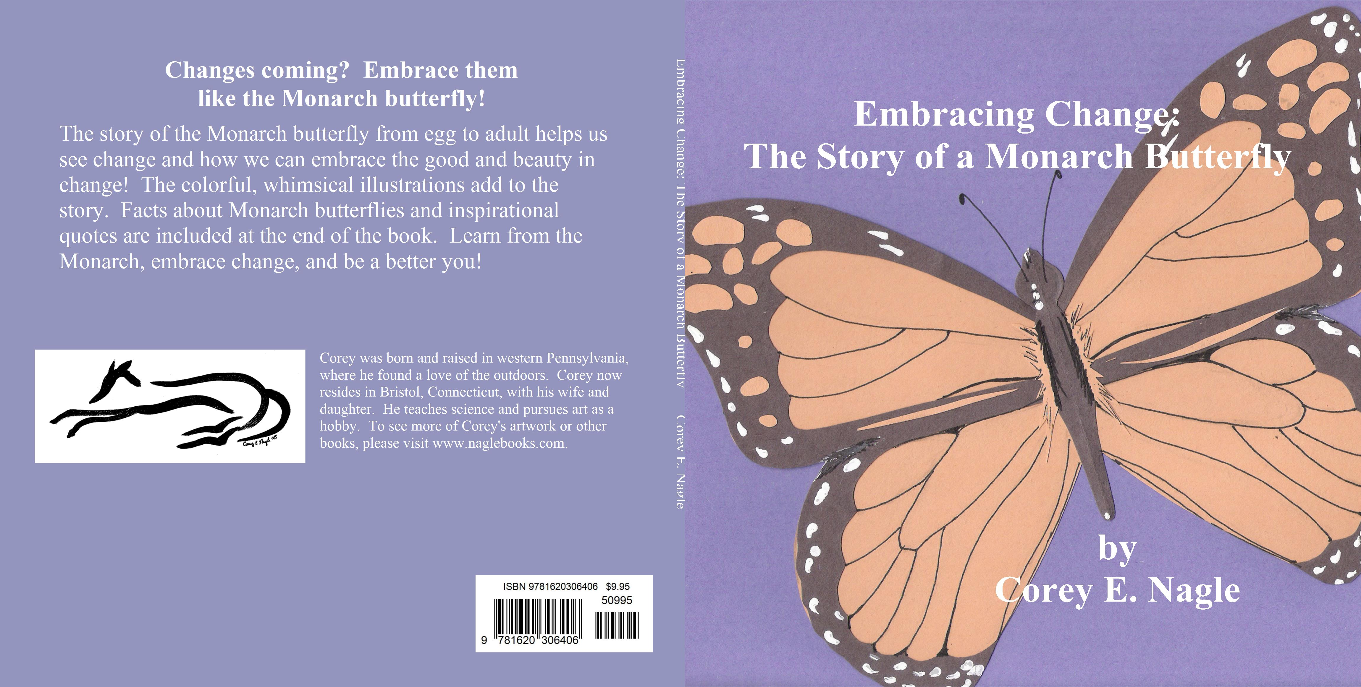 Embracing Change: The Story of a Monarch Butterfly cover image