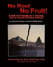 No Root No Fruit! A tale of 2 heads in 1 church - Can a house divided stand? cover image