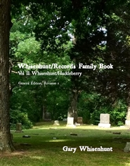 Whisenhunt / Records Family Book: Vol II Whisenhunt / Huckleberry cover image