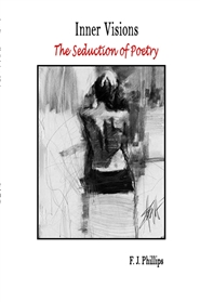 Inner Visions: The Seduction of Poetry cover image