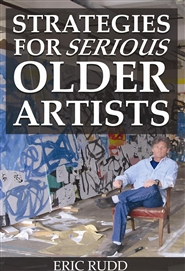 Strategies for Serious Older Artists cover image