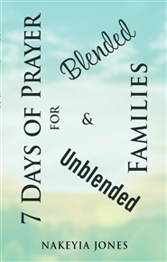 7 Days of Prayer for Blended and Unblended  Families cover image