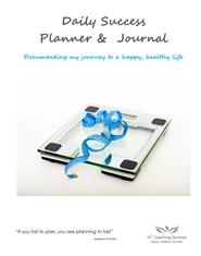 Daily Success Planner & Journal - Documenting my journey to a happy, healthy life cover image