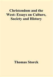 christendom and the west essays on culture society and history  christendom and the west essays on culture society and history cover image