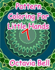 Pattern Coloring for Little Hands  cover image