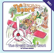 The Bumbly Bears in The Great Honey Hunt cover image