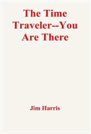 The Time Traveler--You Are There cover image