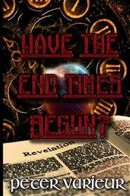 Have The End Times Begun cover image