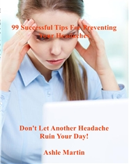 99 Successful Tips For Preventing Your Headaches cover image