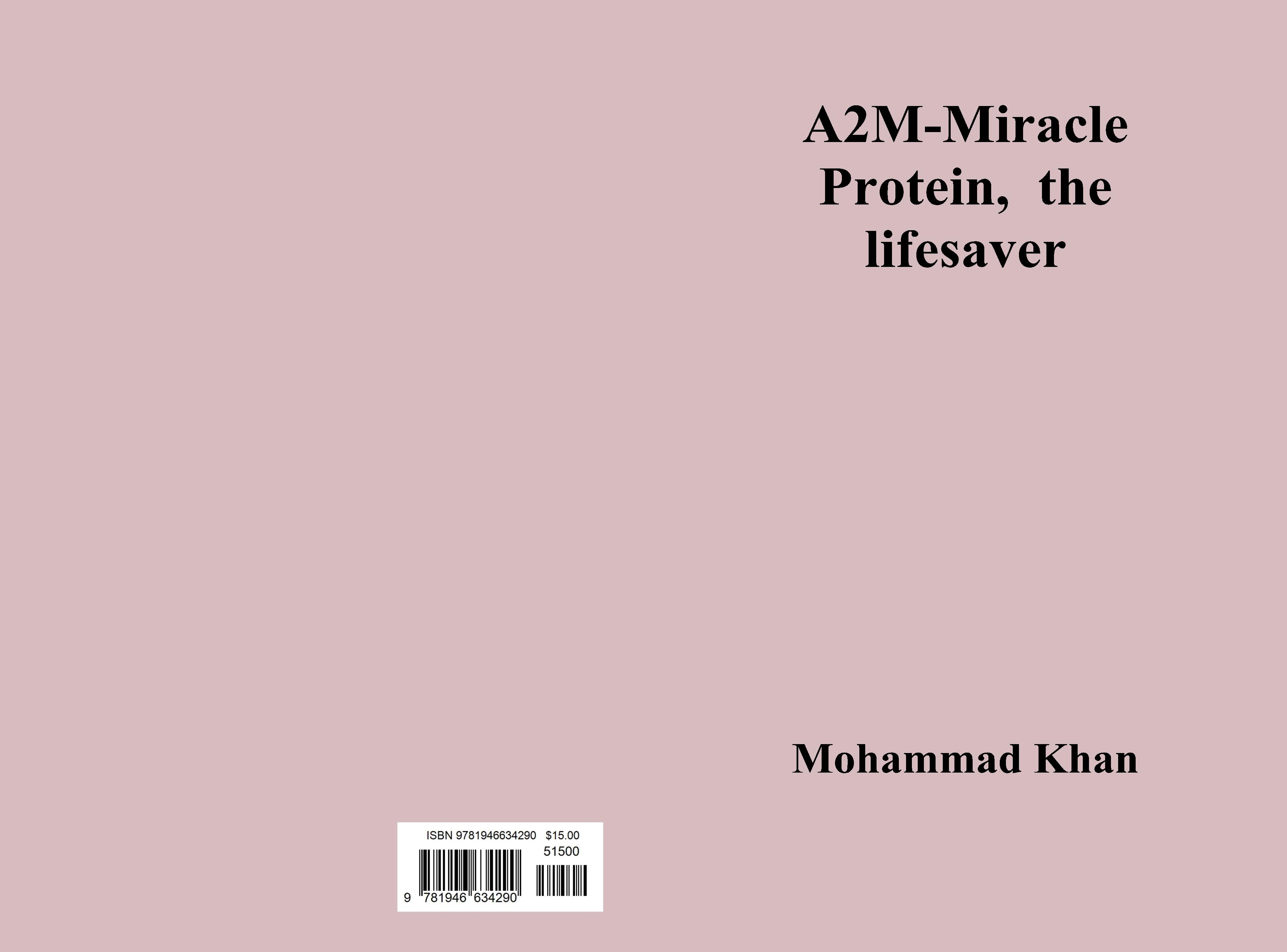 A2M-Miracle Protein, the lifesaver cover image