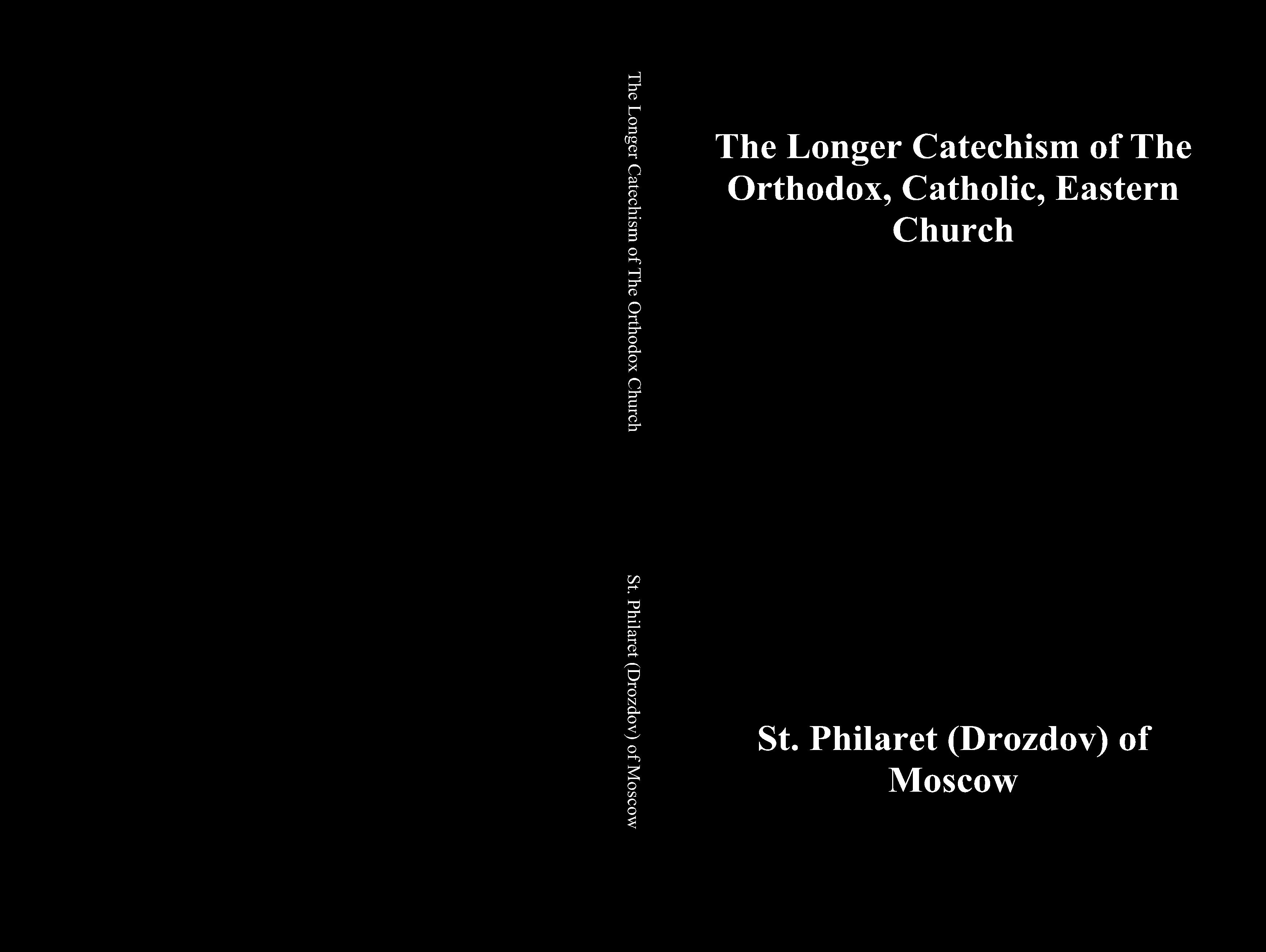 The Longer Catechism of the Orthodox Church cover image