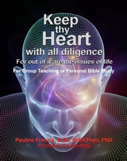 """Keep thy heart with all diligence: for out of it are the issues of life"" cover image"