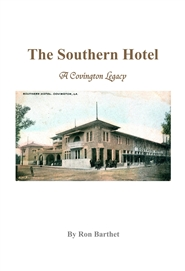 The Southern Hotel: A Covington Legacy cover image