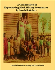 A Conversation in Experiencing Black History Journey 101 cover image