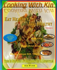 Cooking with Kin- Eat Healthy, Live Healthy cover image