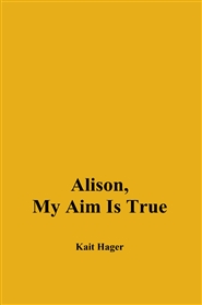 Alison, My Aim Is True cover image