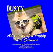 Dusty: Adventures of a Puppy Mill Rescue cover image