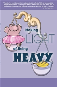 Making Light of Being Heavy cover image