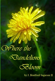 Where the Dandelions Bloom cover image