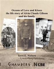 Oceans of Love and Kisses - the life story of Alvin Claude Gibson  and his family cover image