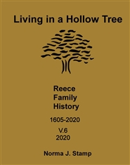 Living in a Hollow Tree - A Reece Family History cover image