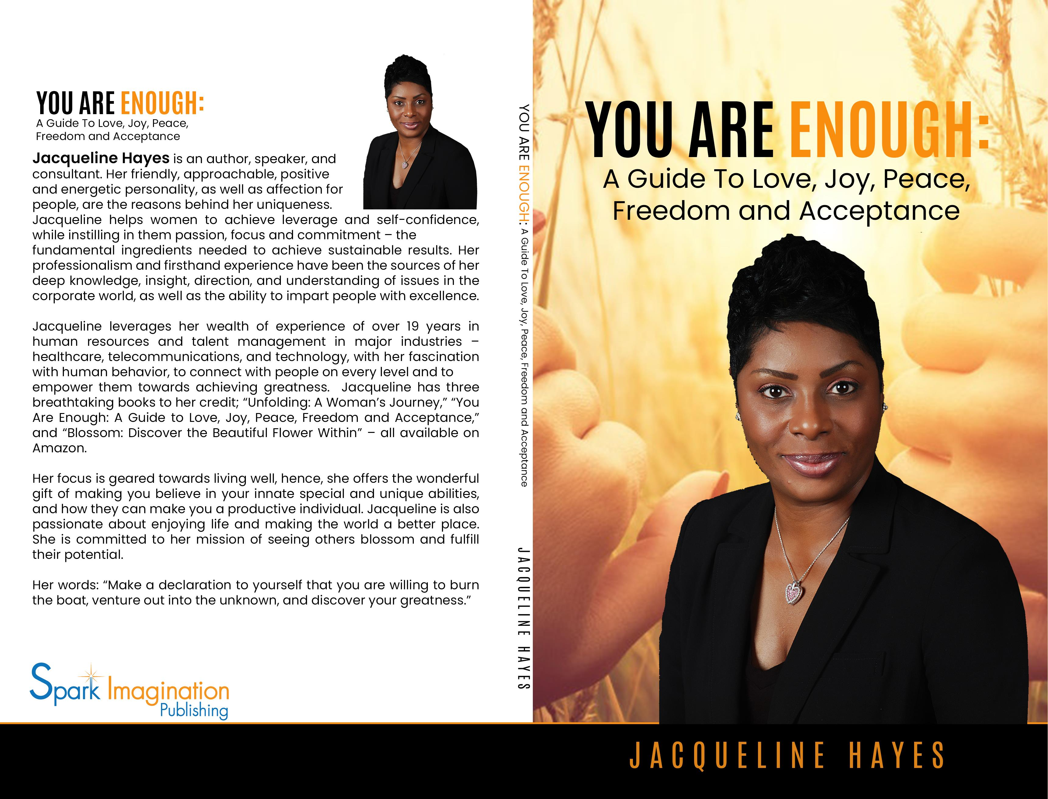 You Are Enough: A Guide to Love, Joy, Peace, Freedom and Acceptance