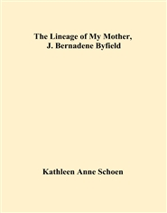 The Lineage of My Mother, J. Bernadene Byfield cover image