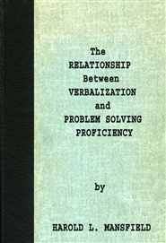 The Relationship Between Verbalization and Problem Solving Proficiency cover image