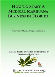 How to Open a Medical Marijuana Business in the State of Florida cover image