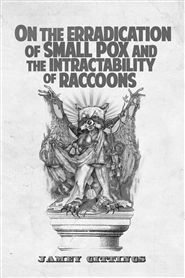 On the Eradication of Small Pox and the Intractability of Racoons cover image