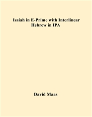 Isaiah in E-Prime with Interlinear Hebrew in IPA cover image