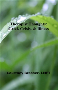 Therapist Thoughts: Grief, ... cover image