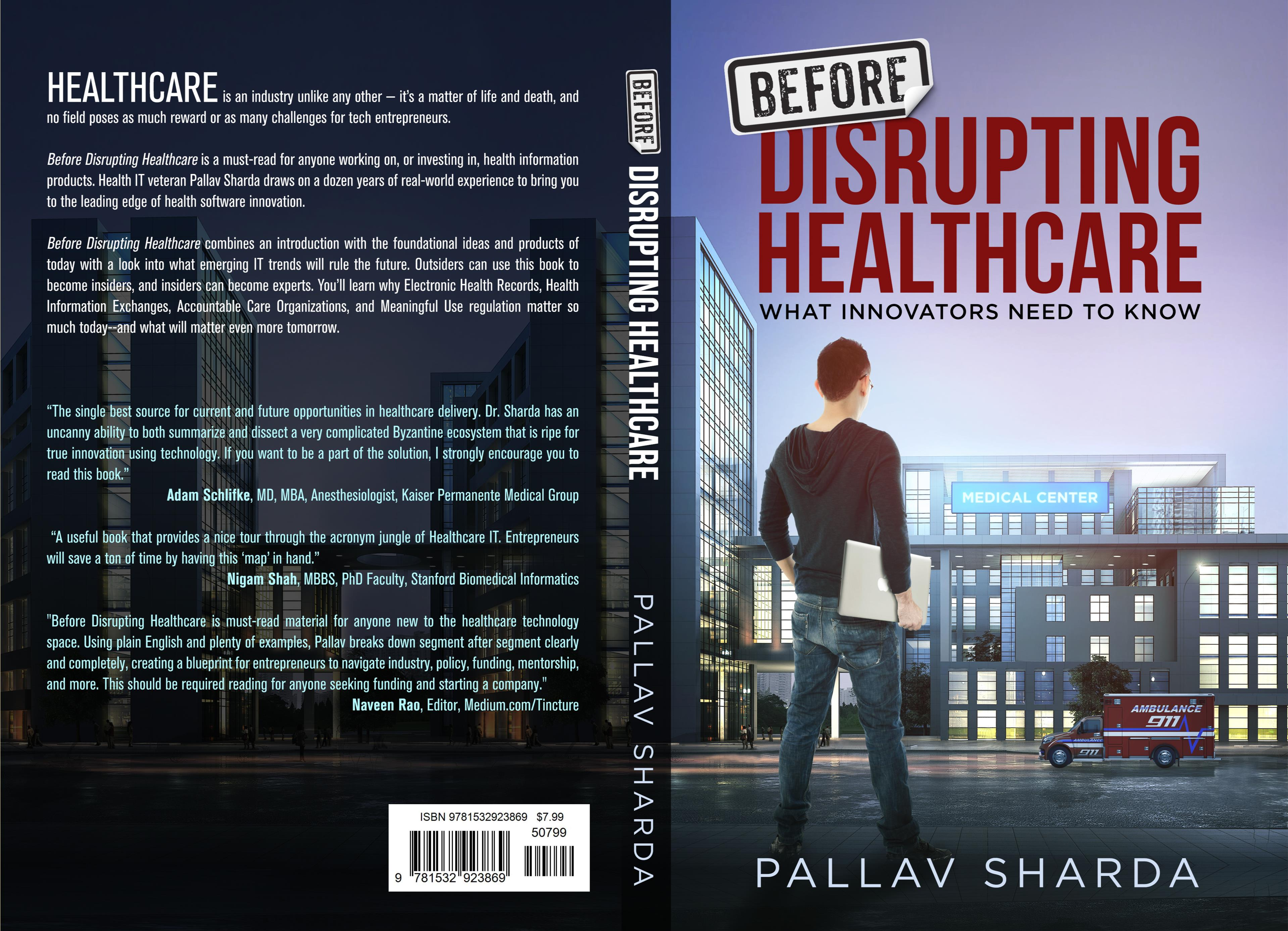Before disrupting healthcare by pallav sharda 799 before disrupting healthcare cover image malvernweather Image collections