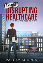 Before Disrupting Healthcare cover image