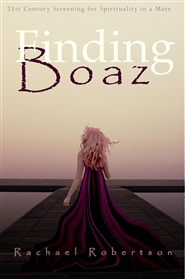 Finding Boaz: 21st Century Screening for Spirituality in a Mate cover image