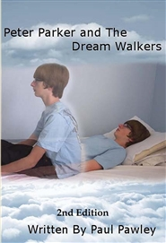 Peter Parker and The Dream Walkers 2nd Edition cover image